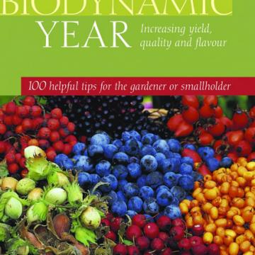 The Biodynamic Year - Maria Thun