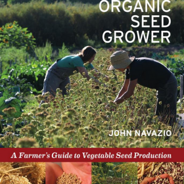 The Organic Seed Grower - John Navazio